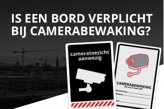 Is een bord verplicht bij camerabewaking?