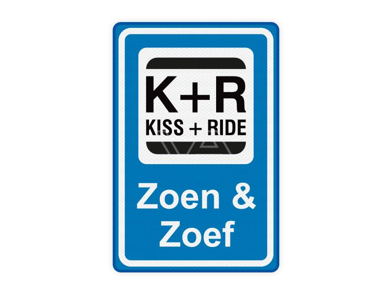 Kiss and Ride verkeersbord KR01 – Zoen & Zoef 40 x 60 cm