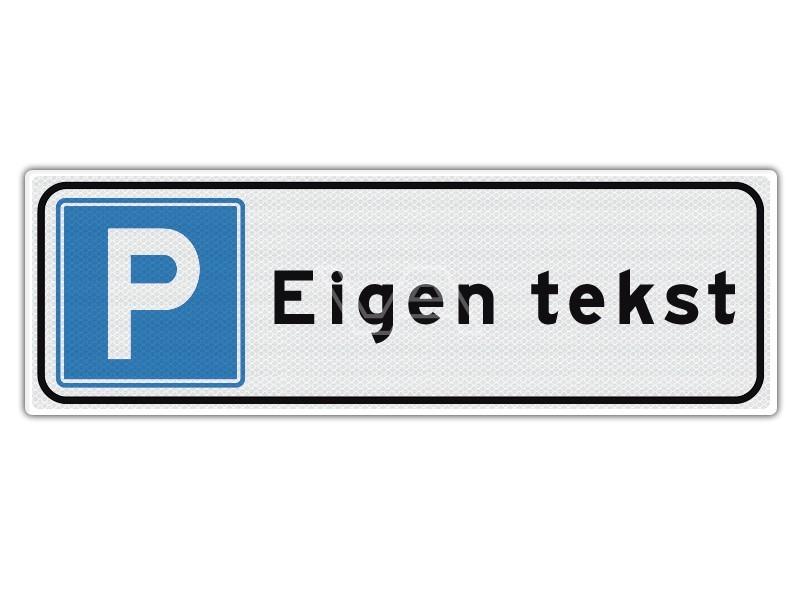 Verkeersbord Parkeren eigen ontwerp